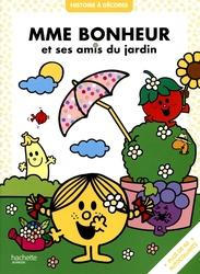 MR. MEN AND LITTLE MISS -  MME BONHEUR ET SES AMIS DU JARDIN - HISTOIRE À DECORER