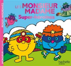 MR. MEN AND LITTLE MISS -  SUPER-HÉROÏNES