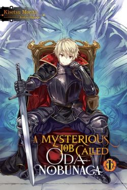 MYSTERIOUS JOB CALLED ODA NOBUNAGA, A -  -NOVEL- (ENGLISH V.) 01