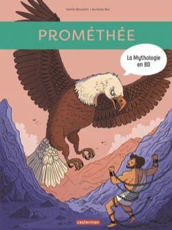 MYTHOLOGIE EN BD, LA -  PROMÉTHÉE