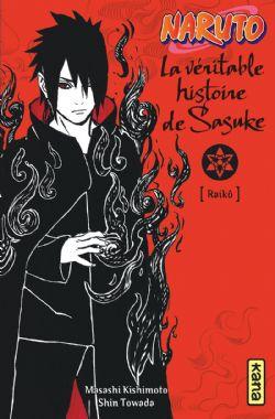 NARUTO -  LA VÉRITABLE HISTOIRE DE SASUKE (NOVEL)