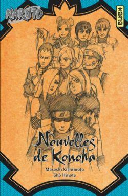 NARUTO -  NOUVELLES DE KONOHA