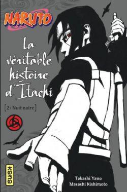 NARUTO -  NUIT NOIRE -  LA VÉRITABLE HISTOIRE D'ITACHI 02