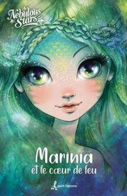 NEBULOUS STARS -  MARINIA ET LE COEUR DE FEU