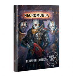 NECROMUNDA -  HOUSE OF SHADOW (ENGLISH)