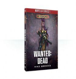 NECROMUNDA -  WANTED: DEAD (ENGLISH)