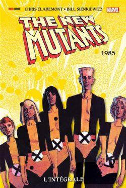 NEW MUTANTS, THE -  INTÉGRALE 1985