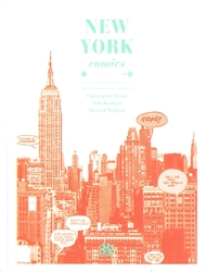 NEW YORK COMICS -  UNE VISITE GUIDÉE DE LA CAPITALE DES COMICS