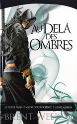 NIGHT ANGEL TRILOGY, THE -  AU-DELA DES OMBRES 03
