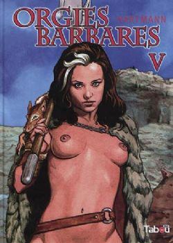 ORGIES BARBARES 05