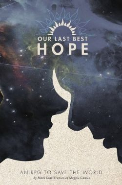 OUR LAST BEST HOPE -  CORE BOOK (ENGLISH)