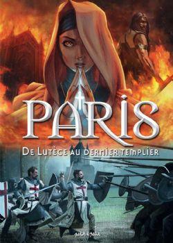 PARIS -  DE LUTÈCE AU DERNIER TEMPLIER 01