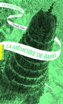 PASSE-MIROIR, LA -  LA MÉMOIRE DE BABEL 03