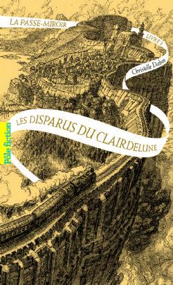 PASSE-MIROIR, LA -  LES DISPARUS DU CLAIRDELUNE 02