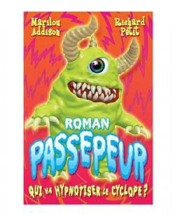 PASSEPEUR -  QUI VA HYPNOTISER LE CYCLOPE ?