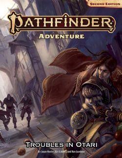 PATHFINDER 2E -  TROUBLES IN OTARI (ENGLISH)