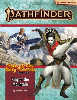 PATHFINDER 2ND -  ADVENTURE PATH - KING OF THE MOUNTAIN (ENGLISH) -  FISTS OF THE RUBY PHOENIX 03