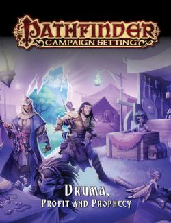 PATHFINDER -  CAMPAIGN SETTING - DRUMA, PROFIT AND PROPHECY (ENGLISH)