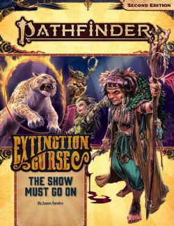 PATHFINDER -  THE SHOW MUST GO ON -  EXTINCTION CURSE 1/6
