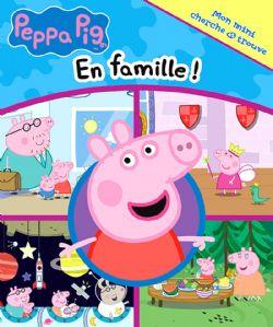 PEPPA PIG -  MON MINI CHERCHE ET TROUVE -  EN FAMILLE