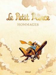PETIT PRINCE, LE -  HOMMAGES