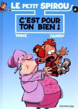 PETIT SPIROU, LE -  USED BOOK - C'EST POUR TON BIEN! (FRENCH) 04