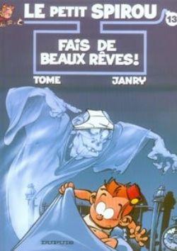 PETIT SPIROU, LE -  USED BOOK - FAIS DE BEAUX RÊVES! (FRENCH) 13