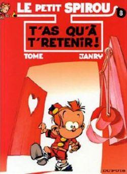 PETIT SPIROU, LE -  USED BOOK - T'AS QU'A T'RETENIR! (FRENCH) 08