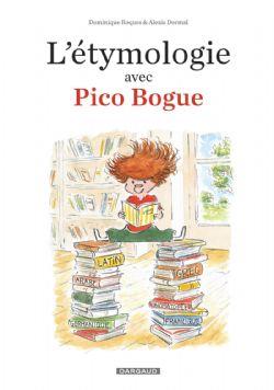 PICO BOGUE -  L'ÉTYMOLOGIE AVEC PICO BOGUE 01