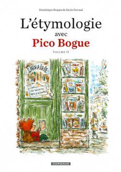 PICO BOGUE -  L'ÉTYMOLOGIE AVEC PICO BOGUE 02