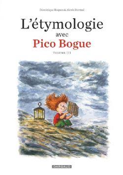 PICO BOGUE -  L'ÉTYMOLOGIE AVEC PICO BOGUE 03