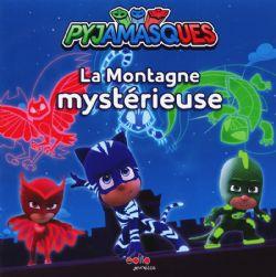 PJ MASKS -  LA MONTAGNE MYSTÉRIEUSE