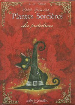 PLANTES SORCIÈRES -  LES PROTECTRICES (FORMAT DE POCHE)