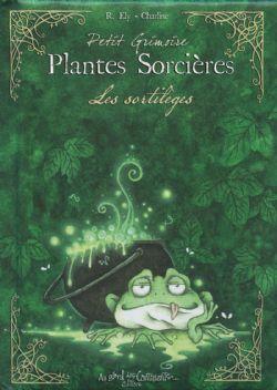 PLANTES SORCIÈRES -  LES SORTILÈGES (FORMAT DE POCHE)