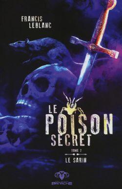 POISON SECRET, LE -  LE SARIN 02