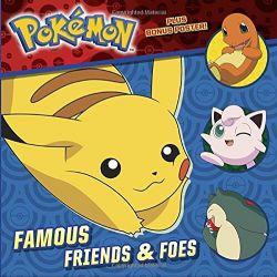 POKEMON -  FAMOUS FRIENDS & FOES