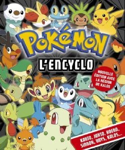 POKEMON -  L'ENCYCLO (2017 EDITION)