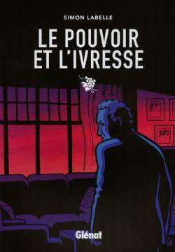 POUVOIR DE L'IVRESSE, LE