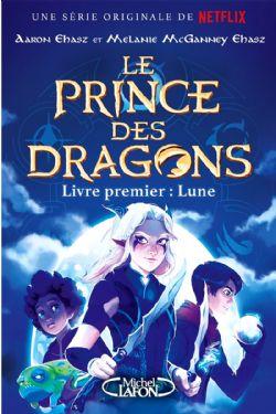 PRINCE DES DRAGONS, LE -  LUNE 01