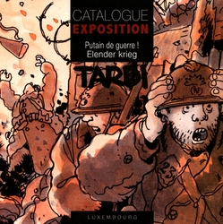 PUTAIN DE GUERRE ! -  CATALOGUE EXPOSITION