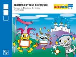 QUICKCHECK -  GÉOMÉTRIE ET SENS DE L'ESPACE (FRENCH) -  2E ANNÉE