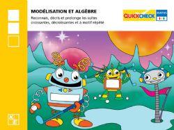 QUICKCHECK -  MODÉLISATION ET ALGÈBRE (FRENCH) -  2E ANNÉE