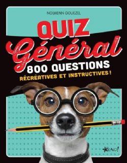 QUIZ GÉNÉRAL -  800 QUESTIONS RÉCRÉATIVES ET INSTRUCTIVES!