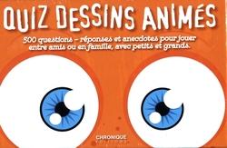QUIZ -  QUIZ DESSINS ANIMÉS