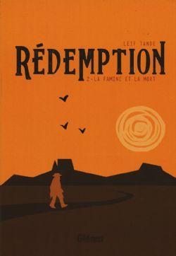 RÉDEMPTION -  LA FAMINE ET LA MORT 02