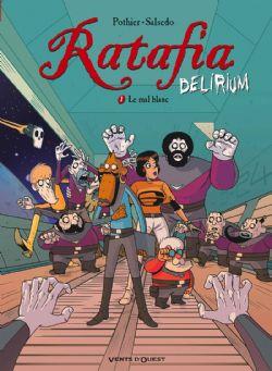 RATAFIA DELIRIUM -  LE MAL BLANC 01