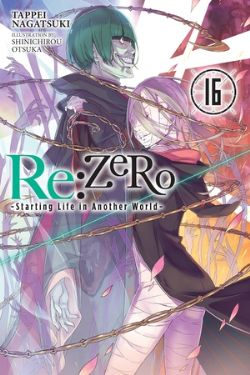 RE:ZERO -STARTING LIFE IN ANOTHER WORLD- -  -NOVEL- (ENGLISH V.) 16
