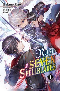 REIGN OF THE SEVEN SPELLBLADES -  -NOVEL- (ENGLISH V.) 01