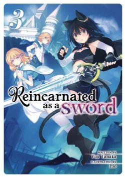 REINCARNATED AS A SWORD -  -NOVEL- (ENGLISH V.) 03