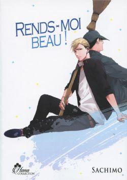 RENDS-MOI BEAU!